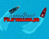 Speeedboat Runaway -